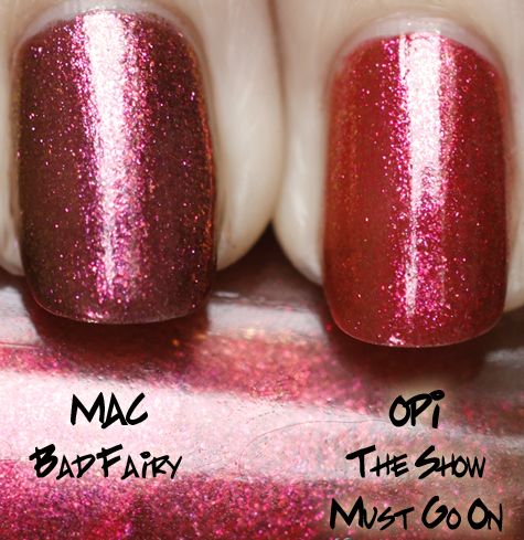 opi the show must go on comparison swatch mac bad fairy OPI Burlesque Collection for Holiday 2010 Swatches, Review & Comparisons