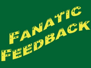 feedback 300x224 Fanatic Feedback   To Buff or Not To Buff? That Is The Question!