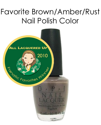 fanatic favorite brown opi you dont know jacques All Lacquered Up Fanatic Favorites 2010   Winners