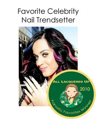 fanatic favorite celebrity nail trendsetter katy perry All Lacquered Up Fanatic Favorites 2010   Winners