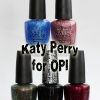 OPI Katy Perry Collection Swatches & Review
