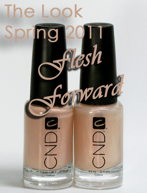 cnd perfectly bare duo look spring 2011 flesh forward CND Perfectly Bare Duo   The Look for Spring/Summer 2011 Swatches & Review