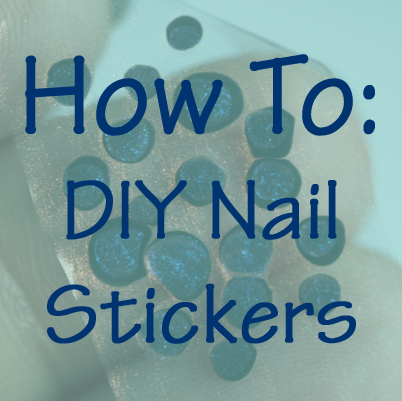 How To - DIY Nail Stickers or Decals Tutorial and Video