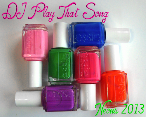 essie neons 2013 dj play that song nail polish collection Essie Neons 2013 Nail Polish Collection Swatches & Review