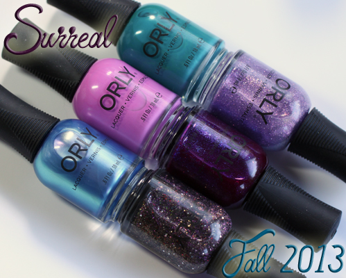 Orly Surreal Fall 2013 nail polish collection