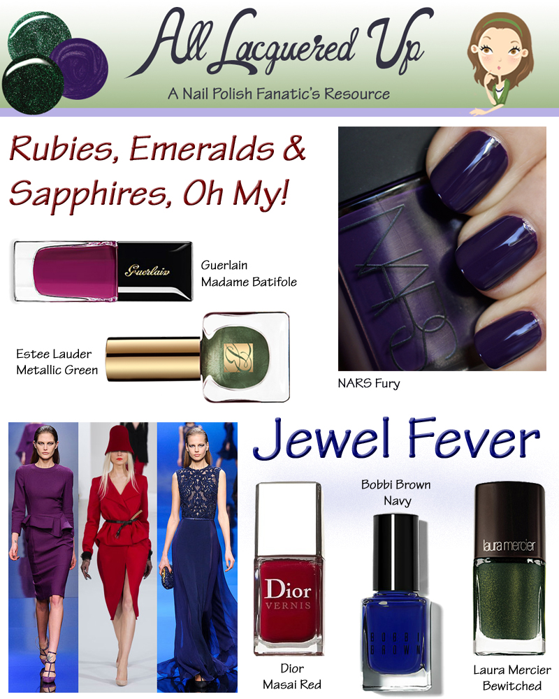 Fall 2013 Nail Trend Jewel Tones