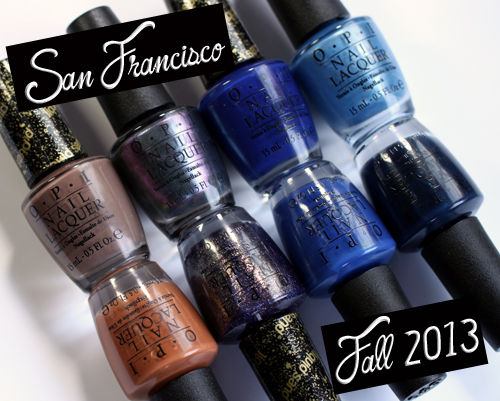 OPI San Francisco nail polish collection for Fall 2013