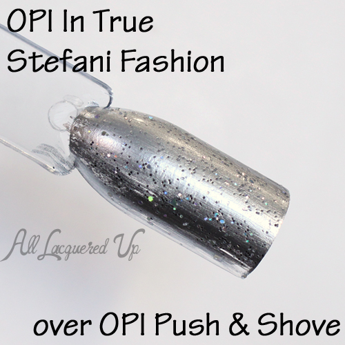 OPI In True Stefani Fashion over Push and Shove