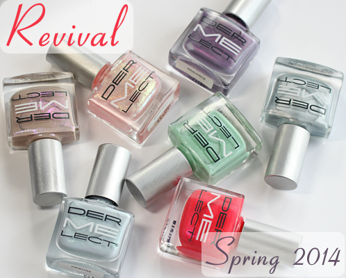 Dermelect Revival Spring 2014 swatches