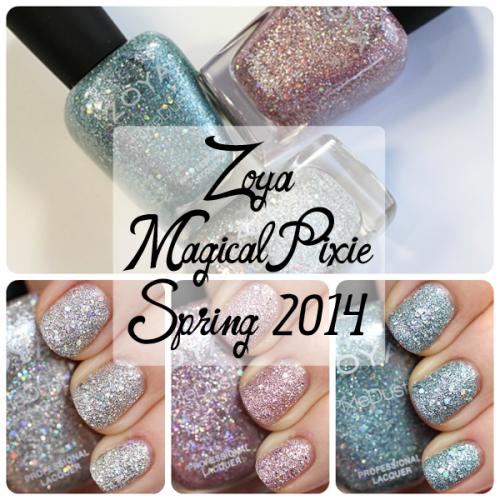 Zoya Spring 2014 PixieDust