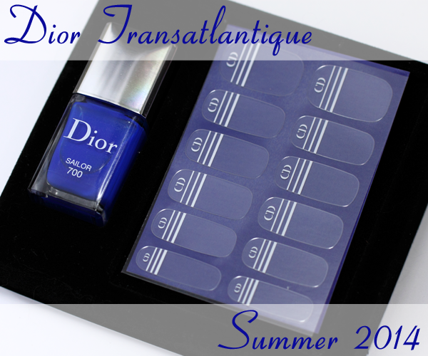 Dior Transatlantique for Summer 2014 Sailor Le Vernis