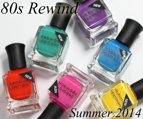 Deborah Lippmann 80s Rewind Summer 2014