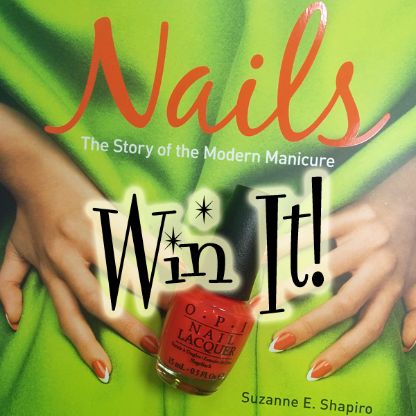 Nails - The Story of the Modern Manicure Giveaway