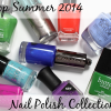 Top 10 Tuesday – Top Summer 2014 Nail Polish Collections