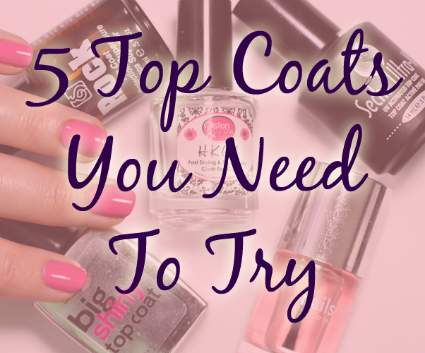 Favorite Top Coat for Nail Polish