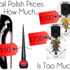 Will You Pay $50 for Rouge Louboutin? How Much Is Too Much for Nail Polish?