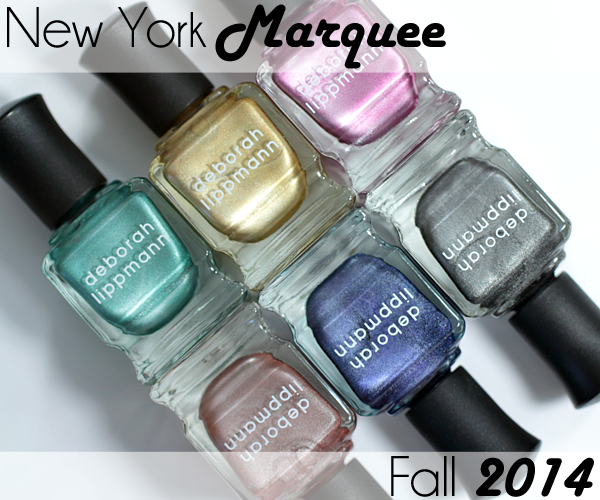 Deborah Lippmann Fall 2014 New York Marquee Collection via @AllLacqueredUp