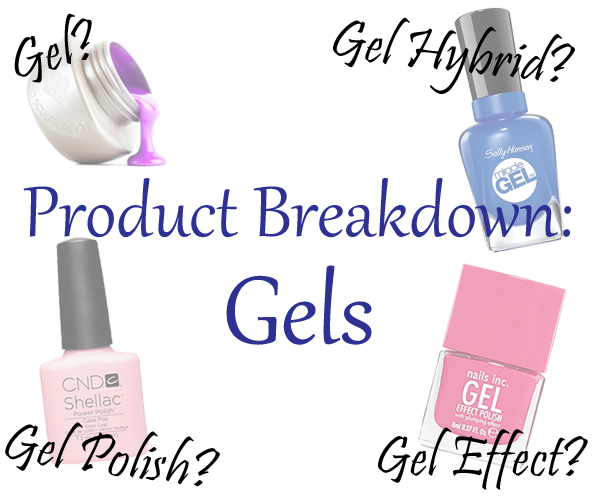 Gel Polish and Hybrids Breakdown via @AllLacqueredUp