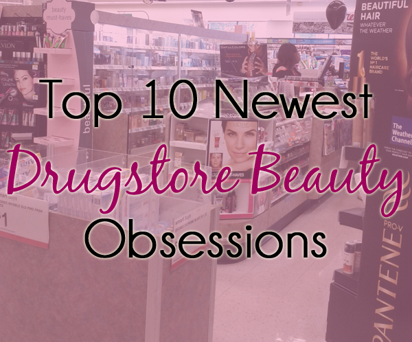 Top 10 Drugstore Beauty Product Obsessions via @AllLacqueredUp