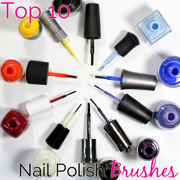 Top 10 Nail Polish Brushes via @AllLacqueredUp