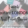 My Favorite butter LONDON Colors for the ULTA 21 Days Sale