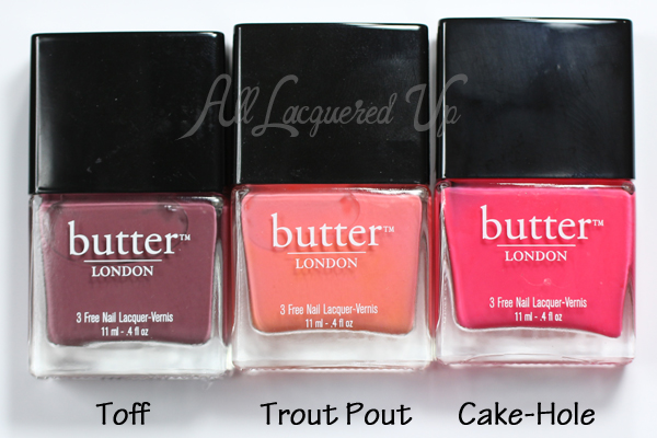 butter LONDON Toff, Trout Pout, Cake-Hole via @alllacqueredup
