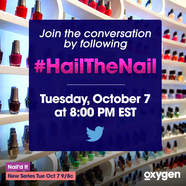 #HailTheNail Twitter Party for #NailedIt on @Oxygen