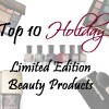 Top 10 Holiday 2014 Makeup and Beauty Products