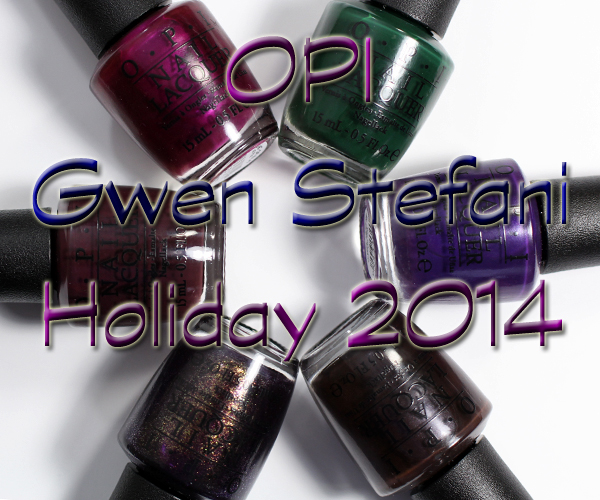 OPI Holiday 2014 Gwen Stefani collection via @alllacqueredup