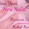 New Year, New Nails! Tips to Improve Your Naked Nails
