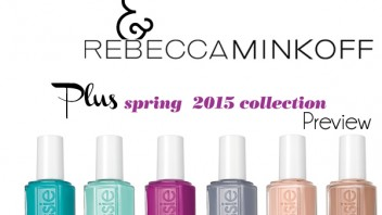 Essie + Rebecca Minkoff and an Essie Spring 2015 Preview