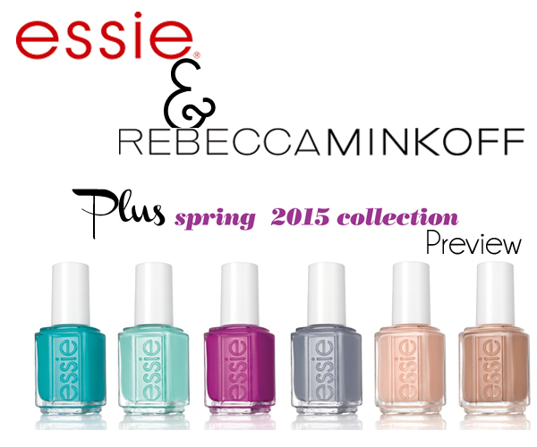 Essie Spring 2015 and Rebecca Minkoff announcement via @alllacqueredup