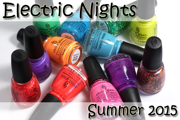 China Glaze Summer 2015 - Electric Nights review via @alllacqueredup