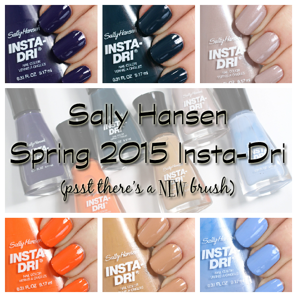 Sally Hansen Insta-Dri Spring 2015 Swatches & Review : All Lacquered Up