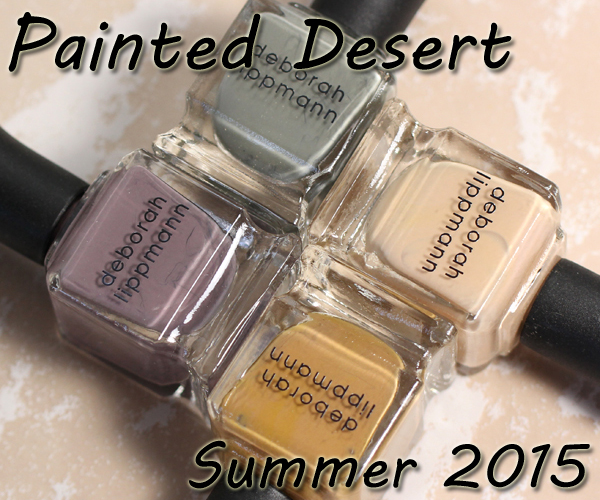 Deborah Lippmann Summer 2015 Painted Desert Swatches & Review