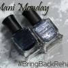 Mani Monday – Deborah Lippmann, #BringBackRehab