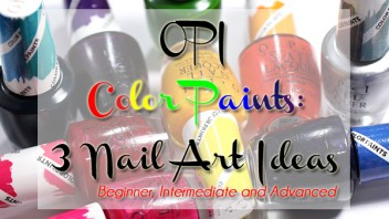 3 OPI Color Paints Nail Art Ideas