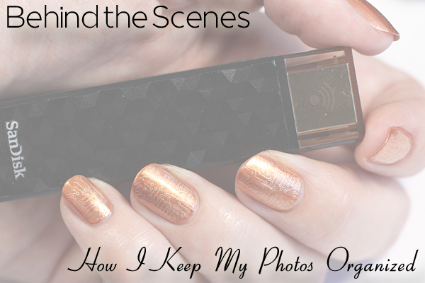 Nail Blogging Photo Organization Tips